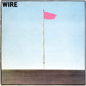 Wire - Pink Flag - Album Cover