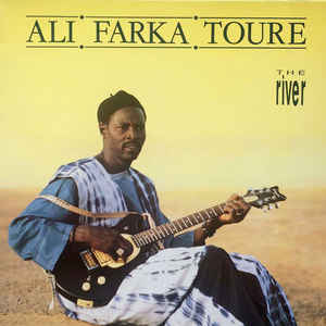 Ali Farka Touré - The River - Album Cover