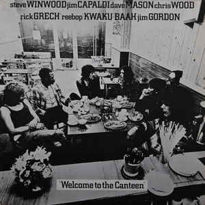 Traffic - Welcome To The Canteen - Album Cover