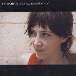 Beth Orton - Central Reservation - Album Cover