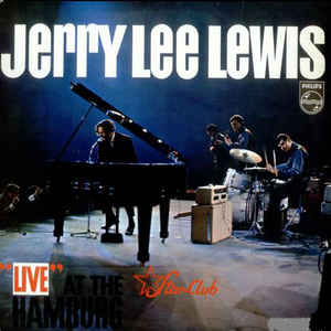 "Jerry Lee Lewis - ""Live"" At The Star-Club, Hamburg - VinylWorld"