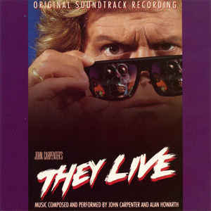 John Carpenter - They Live (Original Motion Picture Soundtrack) - Album Cover