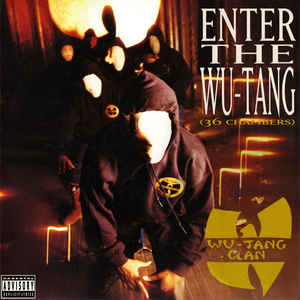 Wu-Tang Clan - Enter The Wu-Tang (36 Chambers) - Album Cover