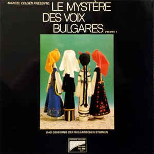Marcel Cellier - Le Mystère Des Voix Bulgares (Volume 1) - VinylWorld