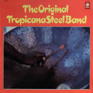 Original Tropicana Steel Band - The Original Tropicana Steel Band - Album Cover