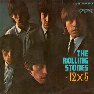 The Rolling Stones - 12 X 5 - Album Cover