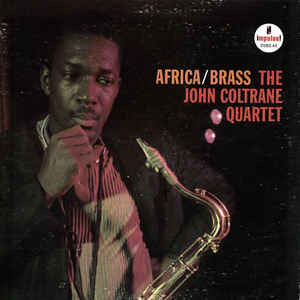 The John Coltrane Quartet - Africa / Brass - VinylWorld
