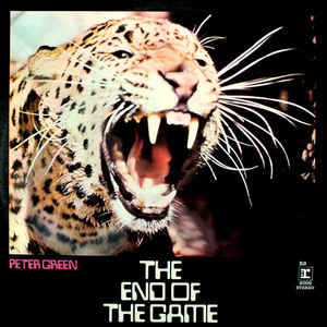 Peter Green (2) - The End Of The Game - Album Cover