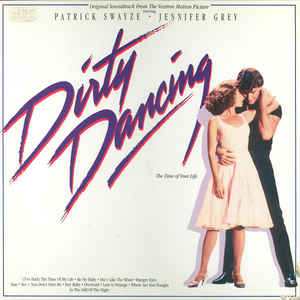 Various - Dirty Dancing (Original Soundtrack From The Vestron Motion Picture) - Album Cover
