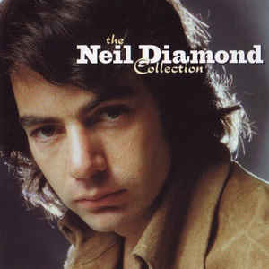 The Neil Diamond Collection - Album Cover - VinylWorld