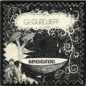 Georges Ivanovitch Gurdjieff - Improvisations - VinylWorld