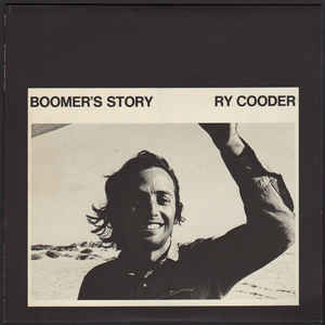 Ry Cooder - Boomer's Story - Album Cover