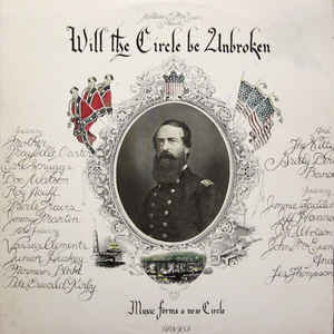 Nitty Gritty Dirt Band - Will The Circle Be Unbroken - Album Cover