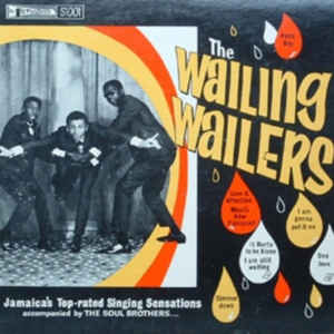 The Wailers - The Wailing Wailers - Album Cover