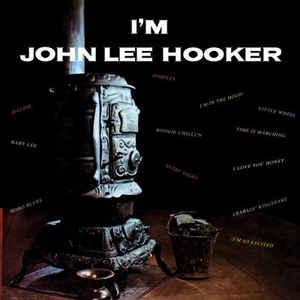 John Lee Hooker - I'm John Lee Hooker - Album Cover