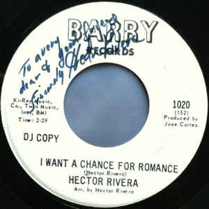 Hector Rivera - I Want A Chance For Romance / Hueso (We-So) - Album Cover