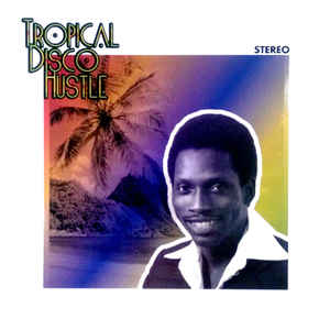 Various - Tropical Disco Hustle - VinylWorld