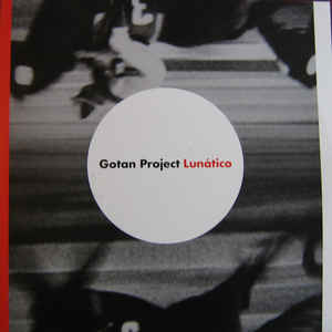 Gotan Project - Lunático - Album Cover
