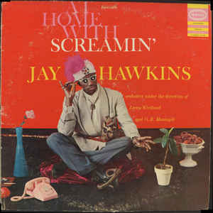 At Home With Screamin' Jay Hawkins - Album Cover - VinylWorld