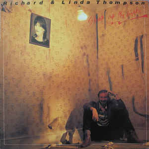 Richard & Linda Thompson - Shoot Out The Lights - Album Cover