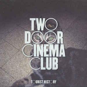 Two Door Cinema Club - Tourist History - Album Cover