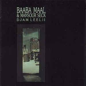 Baaba Maal - Djam Leelii - Album Cover