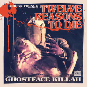 Ghostface Killah - Twelve Reasons To Die - Album Cover