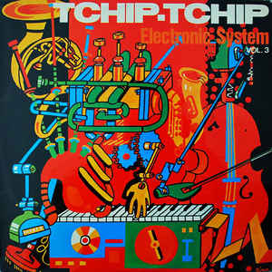 Tchip.Tchip (Vol. 3) - Album Cover - VinylWorld