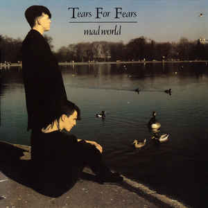 Tears For Fears - Mad World - Album Cover