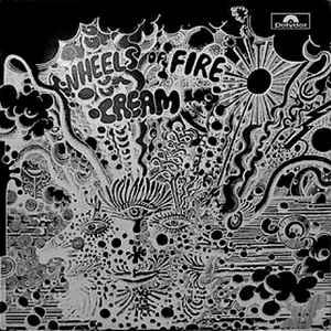Cream (2) - Wheels Of Fire - Live At The Fillmore - Album Cover