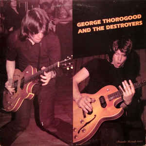 George Thorogood & The Destroyers - George Thorogood And The Destroyers - Album Cover