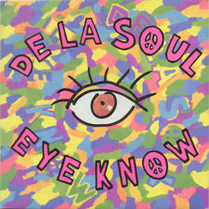 De La Soul - Eye Know - VinylWorld