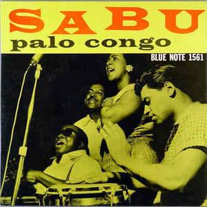 Sabu Martinez - Palo Congo - Album Cover