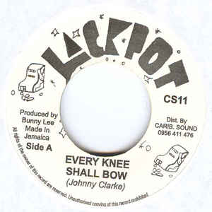 Johnny Clarke - Every Knee Shall Bow - Album Cover