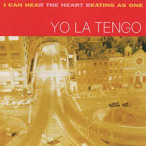 Yo La Tengo - I Can Hear The Heart Beating As One - VinylWorld