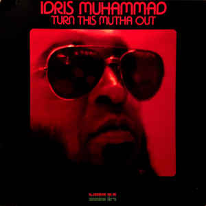 Idris Muhammad - Turn This Mutha Out - Album Cover