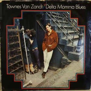 Townes Van Zandt - Delta Momma Blues - Album Cover