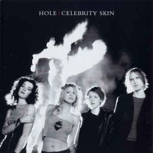 Hole (2) - Celebrity Skin - Album Cover