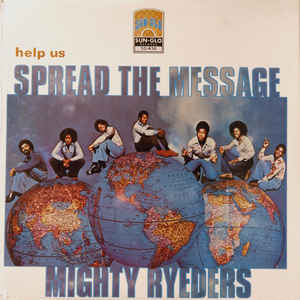 Mighty Ryeders - Help Us Spread The Message - Album Cover