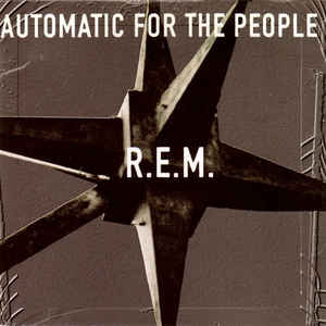 R.E.M. - Automatic For The People - VinylWorld
