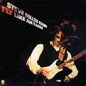 Steve Miller Band - Fly Like An Eagle - Album Cover