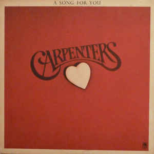 Carpenters - A Song For You - VinylWorld