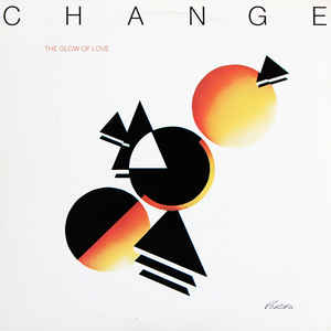 Change - The Glow Of Love - VinylWorld