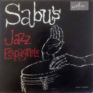 Sabu's Jazz Espagnole - Album Cover - VinylWorld