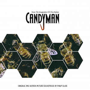 Philip Glass - Candyman (Original 1992 Motion Picture Soundtrack) - Album Cover