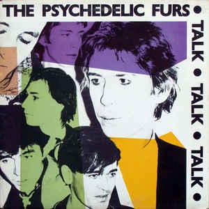 The Psychedelic Furs - Talk Talk Talk - VinylWorld