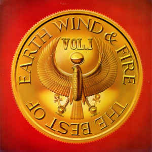 Earth, Wind & Fire - The Best Of Earth Wind & Fire Vol. I - Album Cover