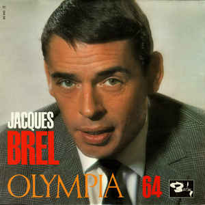 Jacques Brel - Olympia 64 - Album Cover