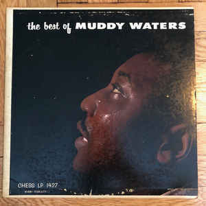 Muddy Waters - The Best Of Muddy Waters - Album Cover