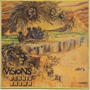 Dennis Brown - Visions Of Dennis Brown - Album Cover
